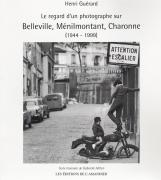 BELLEVILLE, MENILMONTANT, CHARONNE (1944-1999)